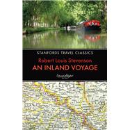 An Inland Voyage by Stevenson, Robert Louis, 9781909612570