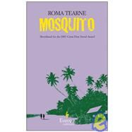 Mosquito by Tearne, Roma (Author), 9781933372570
