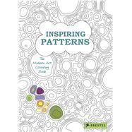 Inspiring Patterns by Badreddine, Delphine; Berthezène, Jean-baptiste, 9783791372570