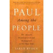 Paul Among the People by RUDEN, SARAH, 9780385522571