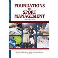 Foundations of Sport Management by Gillentine, Andy; Crow, R. Brian, 9781935412571