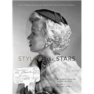 Styling the Stars Lost Treasures from the Twentieth Century Fox Archive by Cartwright, Angela ; McLaren, Tom; O'Hara, Maureen, 9781608872572