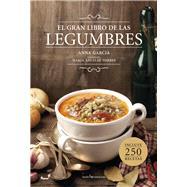El gran libro de las legumbres by Garcia, Anna; Torres, Maria Angeles, 9788416012572