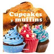 Recetas de cupcakes y muffins by Susaeta Publishing, Inc., 9788499282572