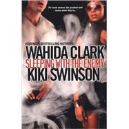 Sleeping With The Enemy by CLARK, WAHIDASWINSON, KIKI, 9780758212573