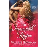 The Irresistible Rogue by Bowman, Valerie, 9781250072573