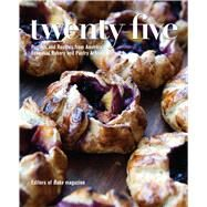 Twenty-Five Profiles and Recipes from America's Essential Bakery and Pastry Artisans by Editors of Bake Magazine; Sosland Companies, 9781449472573