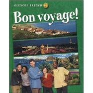 Bon voyage! Level 2 Student Edition by Schmitt, Conrad; Lutz, Katia, 9780078212574