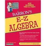 Barron's E-Z Algebra by Downing, Douglas A., 9780764142574