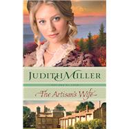 The Artisan's Wife by Miller, Judith, 9780764212574