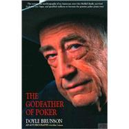 The Godfather of Poker The Doyle Brunson Story by Brunson, Doyle; Cochran, Mike, 9781580422574