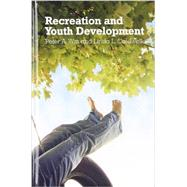 Recreation And Youth Development by Witt, Peter A., 9781892132574