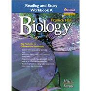 Biology : Reading and Study Workbook A by Miller, Kenneth R.; Levine, Joseph S., 9780131662575