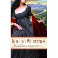 Into the Wilderness by DONATI, SARA, 9780385342575