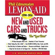 Lemon-aid New and Used Cars and Trucks 1990-2016 by Edmonston, Phil, 9781459732575