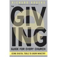 The E-giving Guide for Every Church by Rogers, Richard; Christopher, J. Clif, 9781501822575
