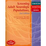 Screening Adult Neurologic Populations: A Step-by-Step Instruction Manual, 2nd Edition by Gutman, Schonfeld, 9781569002575