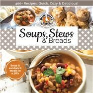 Soups, Stews & Breads by Unknown, 9781620932575