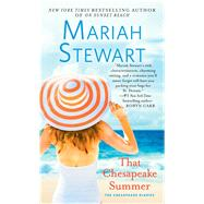 That Chesapeake Summer by Stewart, Mariah, 9781476792576