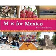 M Is for Mexico by Cordero, Flor de María, 9781847802576