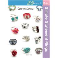 Simple Statement Rings by Schulz, Carolyn, 9781782212577