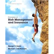Principles of Risk Management and Insurance, 13/e by Rejda, George E., 9780134082578