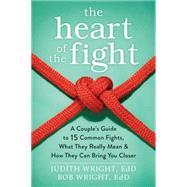 The Heart of the Fight by Wright, Judith; Wright, Bob, 9781626252578