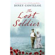The Lost Soldier by Costeloe, Diney, 9781784972578