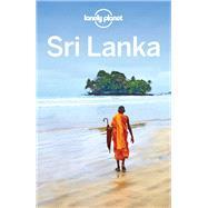 Lonely Planet Sri Lanka by Mahapatra, Anirban; Ver Berkmoes, Ryan; Mayhew, Bradley; Stewart, Iain, 9781786572578