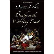 Death at the Wedding Feast by Lake, Deryn, 9780727872579