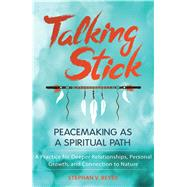 Talking Stick by Beyer, Stephan V., 9781591432579