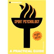 Introducing Sport Psychology A Practical Guide by LeUnes , Arnold, 9781848312579