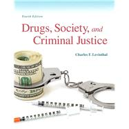 Drugs, Society and Criminal Justice by Levinthal, Charles F., 9780133802580