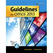 Guidelines for Microsoft Office 2013 by Nancy Muir;    Anita Verno;   Blanche Ettinger, 9780763852580