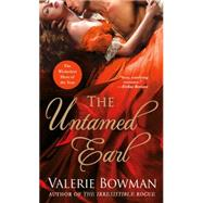 The Untamed Earl by Bowman, Valerie, 9781250072580