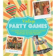 Vintage Party Games by Paull, Marion, 9781782492580