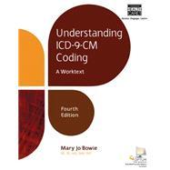 Understanding ICD-9-CM Coding A Worktext by Bowie, Mary Jo; Schaffer, Regina M, 9781305502581