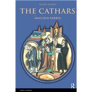 The Cathars: Dualist Heretics in Languedoc in the High Middle Ages by Barber; Malcolm, 9781408252581