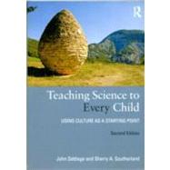 Teaching Science to Every Child: Using Culture as a Starting Point by Settlage; John, 9780415892582