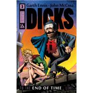 Dicks 3 by Ennis, Garth; McCrea, John, 9781592912582