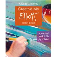 Creative Me! by Elliott, Helen, 9781910862582