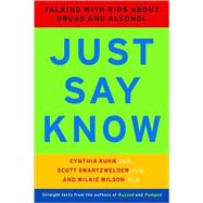 JUST SAY KNOW PA by KUHN,CYNTHIA, 9780393322583
