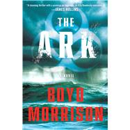 The Ark by Morrison, Boyd, 9781501122583