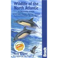 Wildlife of the North Atlantic : A Cruising Guide by Soper, Tony; Powell, Dan, 9781841622583
