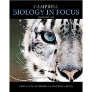 Campbell Biology in Focus Plus MasteringBiology with eText -- Access Card Package by Urry, Lisa A.; Cain, Michael L.; Wasserman, Steven A.; Minorsky, Peter V.; Reece, Jane B., 9780321962584