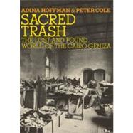 Sacred Trash by HOFFMAN, ADINACOLE, PETER, 9780805242584