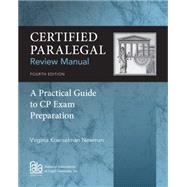 Certified Paralegal Review Manual, 4th by Newman, 9781285162584