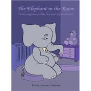 The Elephant in the Room by Krizia, Guerra-coleman, 9781496962584