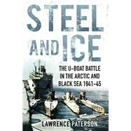 Steel and Ice by Paterson, Lawrence, 9781591142584