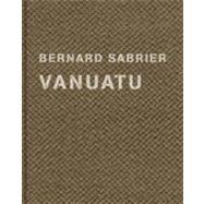 Vanuatu by Sabrier, Bernard, 9783869302584